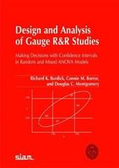 Design and Analysis of Gauge R&R Studies