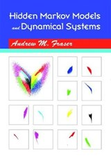 Hidden Markov Models and Dynamical Systems | Andrew M. Fraser |