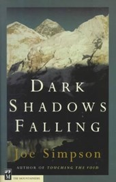 Dark Shadows Falling | Joe Simpson |