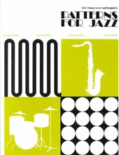 Patterns for Jazz -- A Theory Text for Jazz Composition and Improvisation | Jerry Coker |