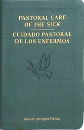 Pastoral Care of the Sick (Bilingual Edition)