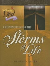 Life Principles for the Storms of Life | Sherry Carter |