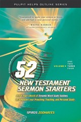 52 New Testament Sermon Starters Book Three | Spiros Zodhiates |