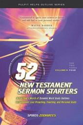 52 New Testament Sermon Starters Book Four