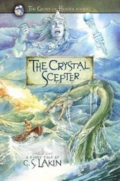 The Crystal Scepter | C. S. Lakin |