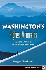 Washington's Highest Mountains | Peggy Goldman |