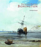 Richard Parks Bonington | Stephen Duffy |