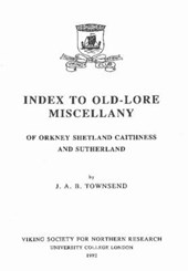 Index to Old-Lore Miscellany of Orkney, Shetland, Caithness and Sutherland