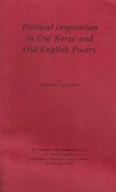 Poetical Inspiration in Old Norse and Old English Poetry