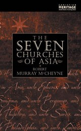 The Seven Churches of Asia | Robert Murray McCheyne |