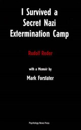 I Survived a Secret Nazi Extermination Camp | Rudolf Reder |