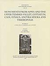 Monuments from Appia and the Upper Tembris Valley, Cotiaeum, Cadi, Synaus, Ancyra Sidera and Tiberiopolis | Barbara Levick |