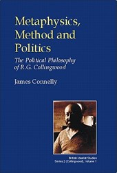 Metaphysics, Method and Politics | James Connelly |