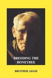 Breeding the Honeybee