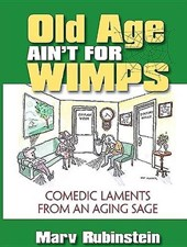 Old Age Ain't for Wimps