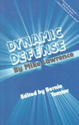 Dynamic Defense | Mike Lawrence |