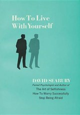 How to Live with Yourself | David Seabury |