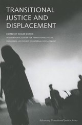 Transitional Justice and Displacement | Roger Duthie |