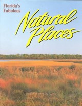 Florida's Fabulous Natural Places | Tim Ohr |
