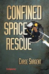 Confined Space Rescue | Chase Sargent |