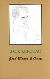 Good Blonde | Jack Kerouac |