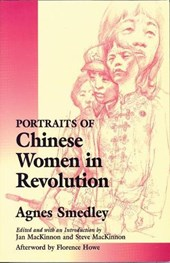 Portraits of Chinese Women in Revolution | Agnes Smedley |