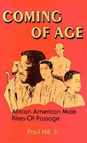 Coming of Age African American Male Rites of Passage