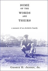 Some of the Words Are Theirs | Jensen, George H., Jr. |