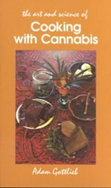 The Art and Science of Cooking With Cannabis | Adam Gottlieb |