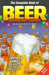 The Complete Book of Beer Drinking Games, Revised Edition | Andy Griscom |