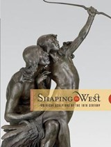 Shaping the West | Tolles, Thayer ; Hassrick, Peter ; Walker, Andrew |