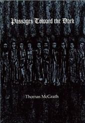 Passages Toward the Dark
