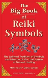 The Big Book of Reiki Symbols | Hosak, Mark ; Lubeck, Walter |