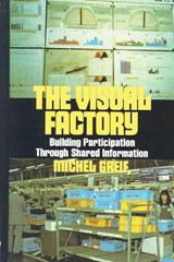 The Visual Factory | Michel Greif |