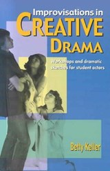 Improvisations in Creative Drama | Betty Keller |
