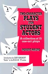 Two-Character Plays for Student Actors | Robert Mauro |