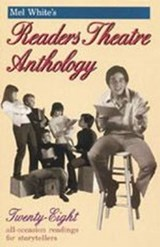 Mel White's Readers Theatre Anthology | Melvin R. White |