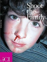 Shoot the Family | Ralph Rugoff |