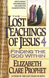 Lost Teachings of Finding the God Within | Prophet, Mark L. ; Prophet, Elizabeth Clare |