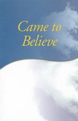 Came to Believe | Anonymous |