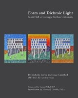 Form and Dichroic Light | Lafoe, Michelle ; Campbell, Isaac |