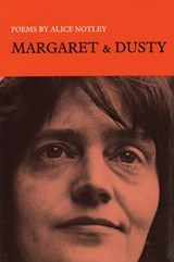 Margaret and Dusty | Alice Notley |