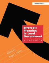 Strategic Planning in Local Government | Roger Kemp |