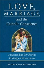 Love, Marriage, and the Catholic Conscience