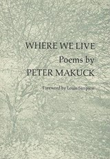 Where We Live | Peter Makuck |