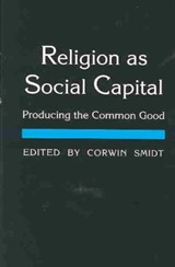 Religion as Social Capital | Corwin E Smidt |