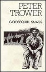 Goosequill Snags | Peter Trower |