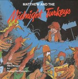 Matthew and the Midnight Turkeys | Allen Morgan |