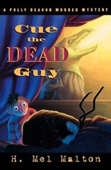Cue the Dead Guy | H. Mel Malton |