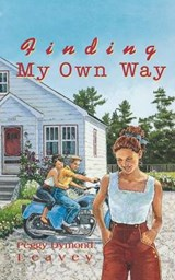 Finding My Own Way | Peggy Dymond Leavey |